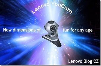Lenovo YouCam – Okno do sveta fantázie a komunikácie
