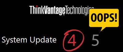 ThinkVantage System Update 5 – vraťte se k verzi 4!